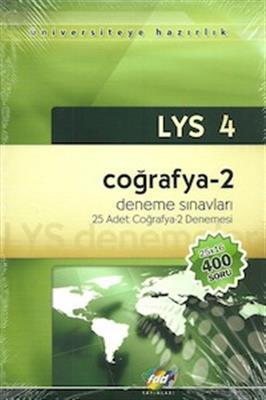 LYS 4 - Coğrafya - 2 Denemeleri 25 Adet Deneme FDD Yayınları