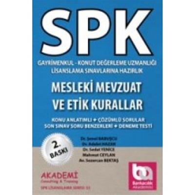 SPK Mesleki Mevzuat ve Etik Kuralları Akademi Yayınları
