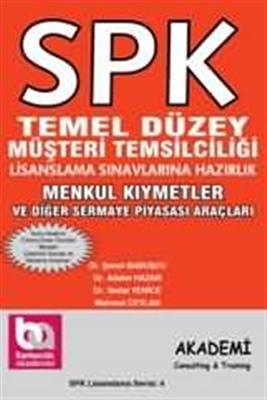 SPK Temel Düzey Menkul Kıymetler ve Diğer Sermaye Piyasası Araçları Akademi Yayınları
