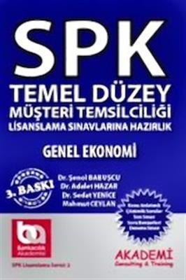 SPK Temel Düzey Müşteri Temsilciliği Genel Ekonomi Akademi Yayınları