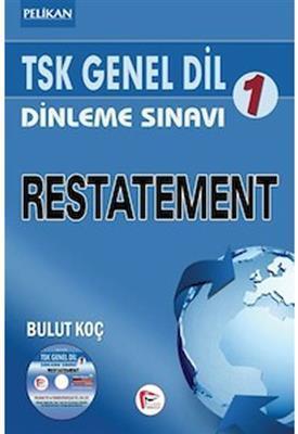 TSK Genel Dil Dinleme Sınavı 1 Restatement