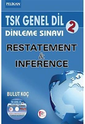 TSK Genel Dil Dinleme Sınavı 2 Restatement & Inference