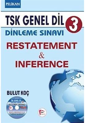 TSK Genel Dil Dinleme Sınavı 3 Restatement & Inference
