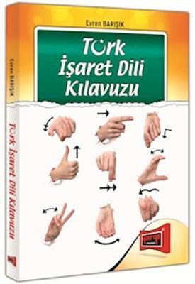 Türk İşaret Dili Kılavuzu Yargı Yayınları
