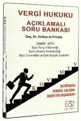 657 Yayınları Vergi Hukuku Açıklamalı Soru Bankası