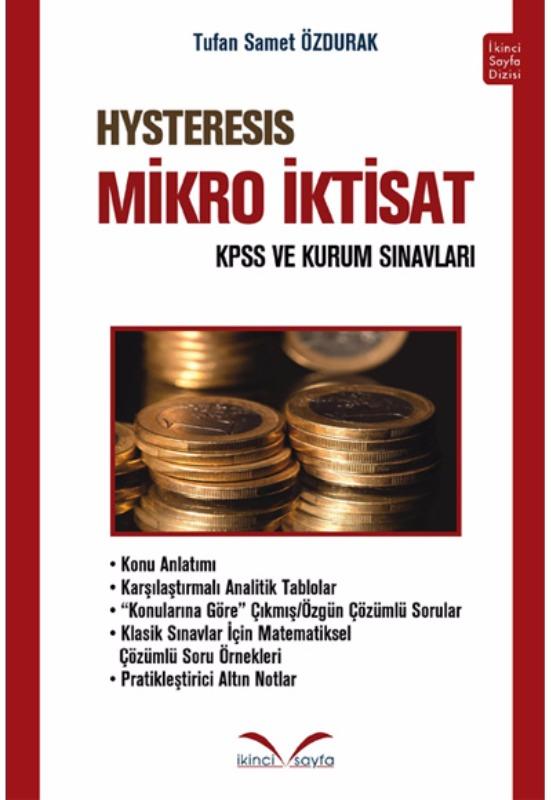 KPSS ve Kurum Sınavları HYSTERESIS Mikro İktisat İkinci Sayfa Yayınları