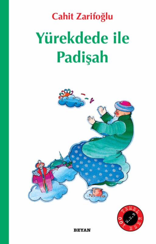 Yürekdede ile Padişah Beyan Yayınları