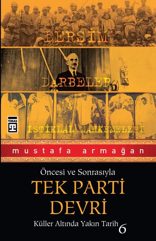Tek Parti  Cumhuriyet ve Şefler Cemil Koçak Timaş Yayınları