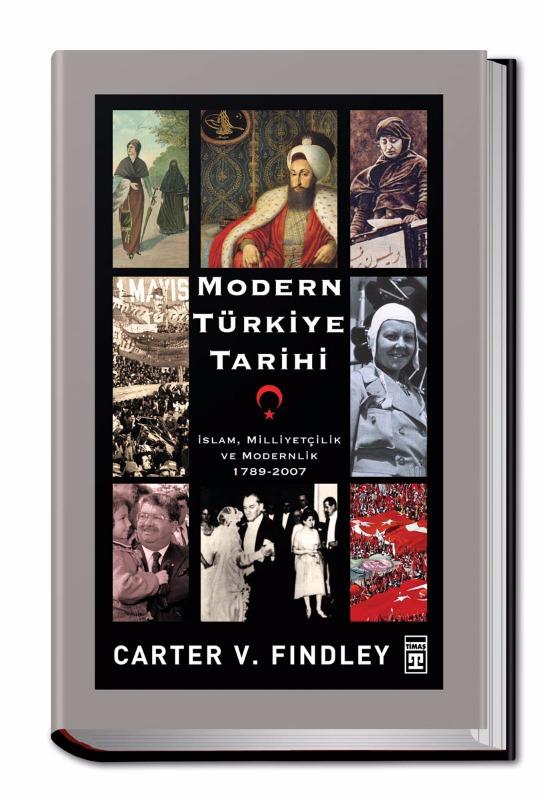 Modern Türkiye Tarihi (1789-2007)Ciltli  Carter V. Findley  Timaş Yayınları