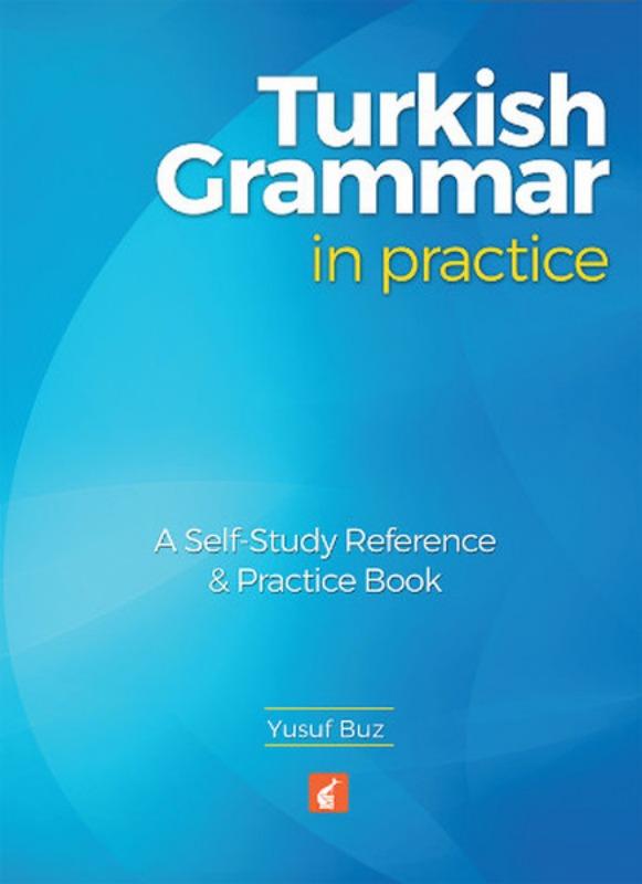 Turkish Grammar in Practice Yusuf Buz