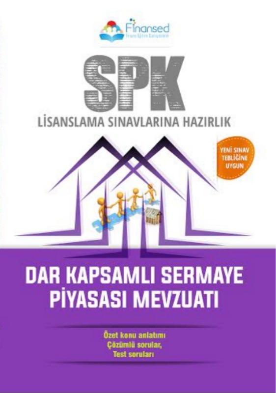 SPK Dar Kapsamlı Sermaye Piyasası Mevzuatı ve Meslek Kuralları