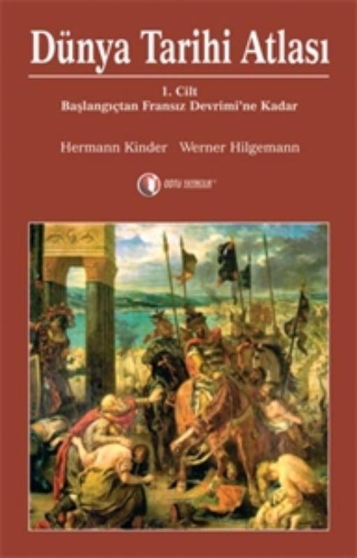 ODTÜ Yayınları Dünya Tarihi Atlası 1. Cilt