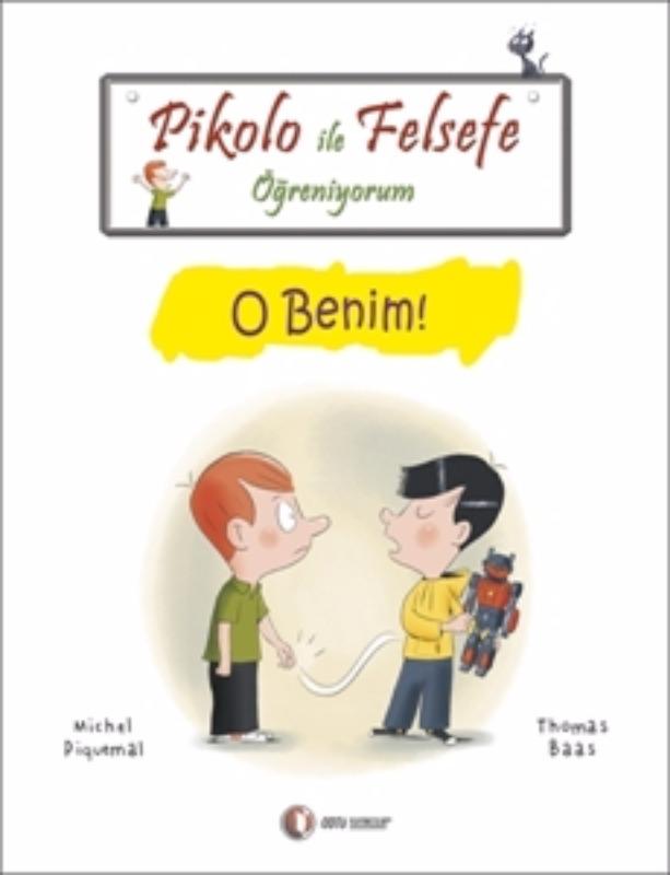 ODTÜ Yayınları Pikolo ile Felsefe Öğreniyorum O Benim!
