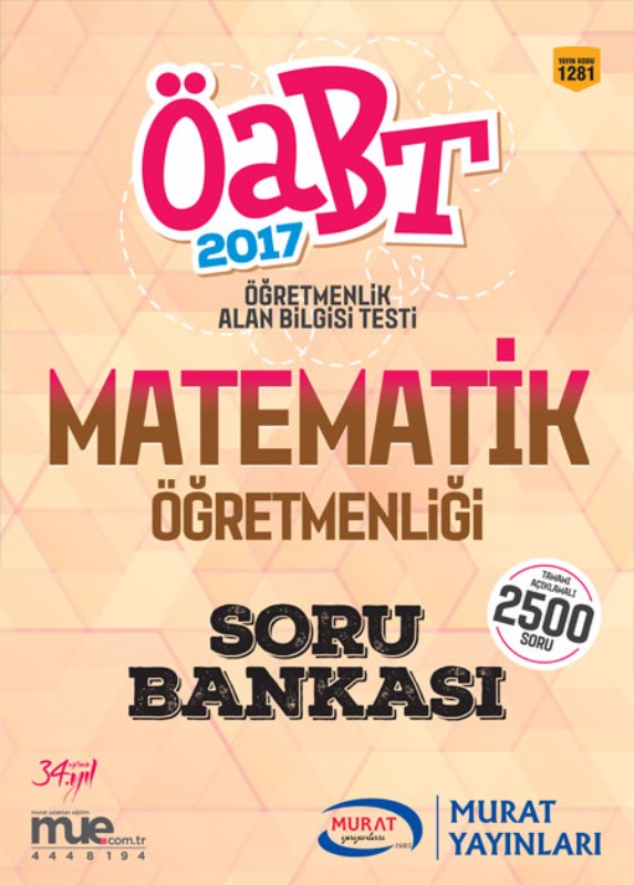 ÖABT Matematik Öğretmenliği Lise - İlköğretim Soru Bankası 2017 Murat Yayınları
