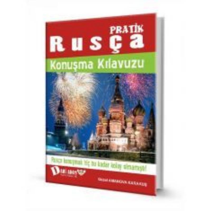Dahi Adam Pratik Rusça Konuşma Kılavuzu