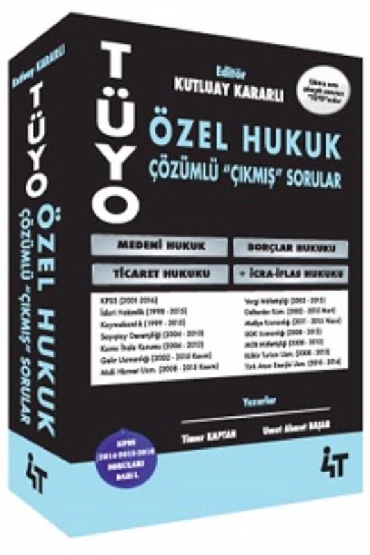 TÜYO Özel Hukuk Çözümlü Çıkmış Sorular 4T Yayınları KPSS A