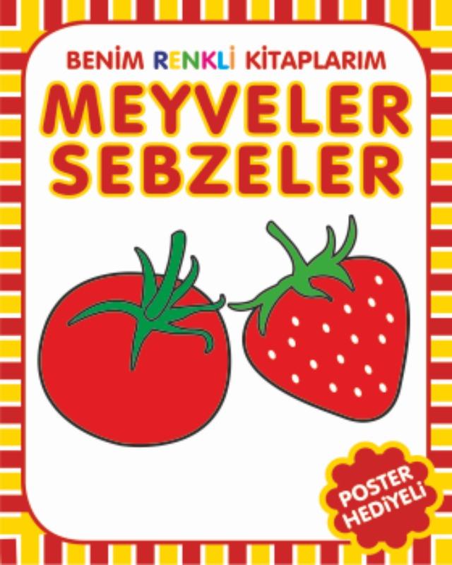 Benim Renkli Kitaplarım Meyveler Sebzeler Parıltı Yayınları