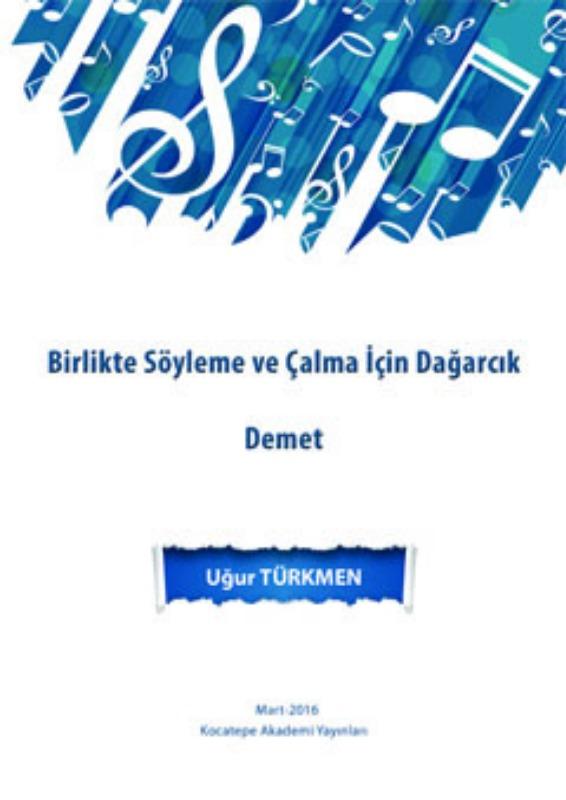 Birlikte Söyleme ve Çalma için Dağarcık - Demet Kocatepe Akademi Yayınları