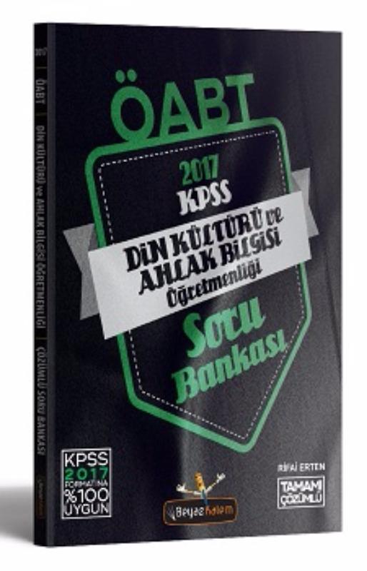 ÖABT Din Kültürü ve Ahlak Bilgisi Tamamı Çözümlü Soru Bankası Beyaz Kalem Yayınları 2017