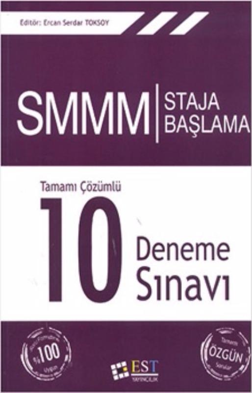 EST Yayıncılık SMM Staja Başlama Tamamı Çözümlü 10 Deneme Sınavı