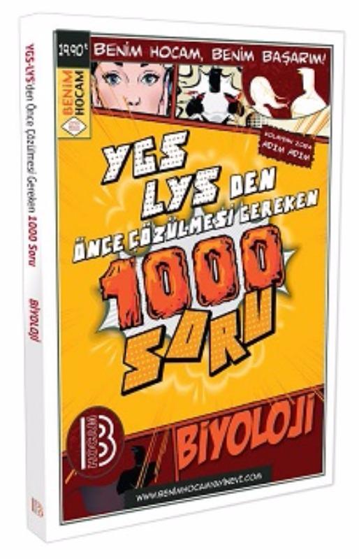YGS-LYSden Önce Çözülmesi Gereken 1000 Biyoloji Soru Benim Hocam Yayınları