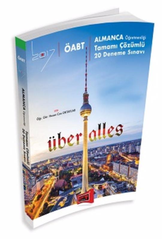 Yargı Yayınları 2017 ÖABT ÜBER ALLES Almanca  Tamamı Çözümlü 20 Deneme Sınavı