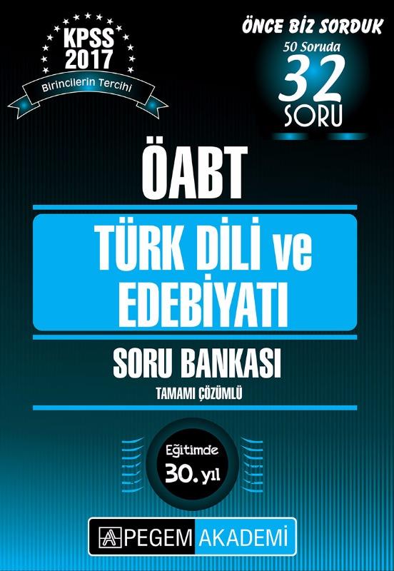 KPSS ÖABT Türk Dili ve Edebiyatı Tamamı Çözümlü Soru Bankası 2017 Pegem Yayınları