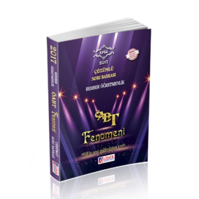 ÖABT Rehber Öğretmenlik Fenomen Çözümlü Soru Bankası Lider Yayınları 2017