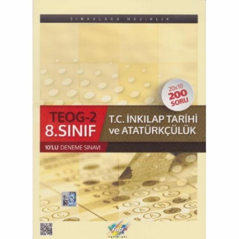 FDD Yayınları 8. Sınıf T.C. İnkılap Tarihi ve Atatürkçülük TEOG 2 10 lu Deneme Sınavı