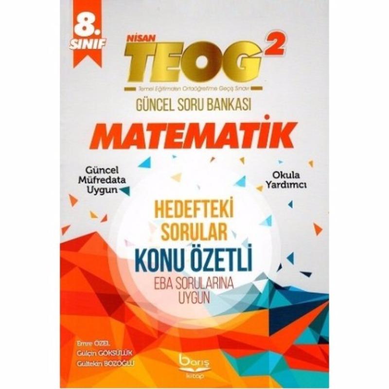 Barış Kitap 8. Sınıf TEOG 2 Matematik Konu Özetli Soru Bankası