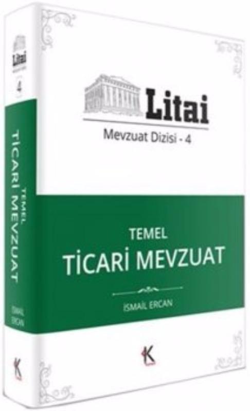 Kuram Kitap Yayınları Litai Temel Ticari Mevzuat