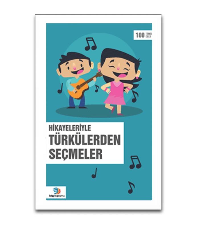Hikayelerle Türkülerden Seçmeler