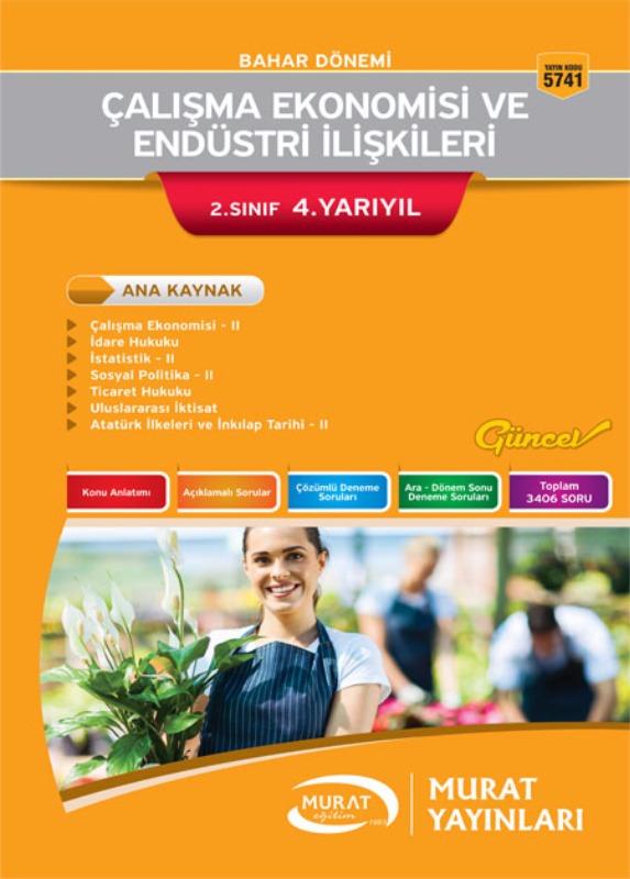 Murat Açıköğretim Yayınları Çalışma Ekonomisi ve Endüstri İlişkileri 2.Sınıf 4.Yarıyıl