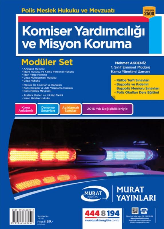 Murat yayınları Polis Meslek Hukuku ve Mevzuatı Komiser Yardımcımcılığı ve Misyon Koruma 2017