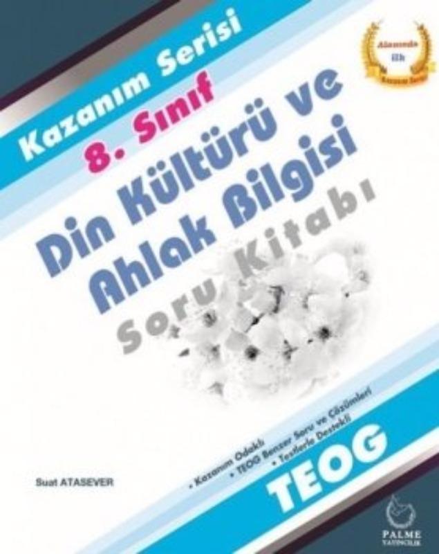 Palme Yayınları 8. Sınıf Teog Kazanım Serisi Din Kültürü Ve Ahlak Bilgisi Soru Kitabı