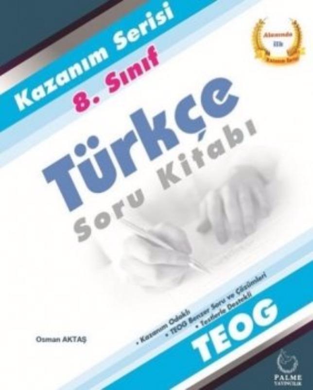 Palme Yayınları 8. Sınıf Teog Kazanım Serisi Türkçe Soru Kitabı