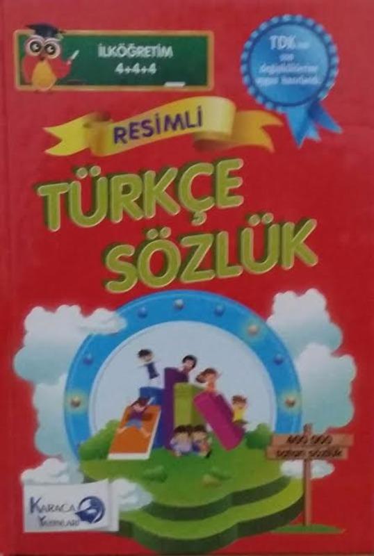Resimli Türkçe Sözlük Tdk Uyumlu Karaca Yayınları