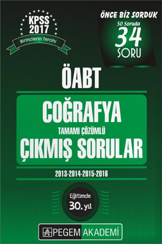 ÖABT Coğrafya  Tamamı Çözümlü Çıkmış Sorular  Pegem Yayınları 2017