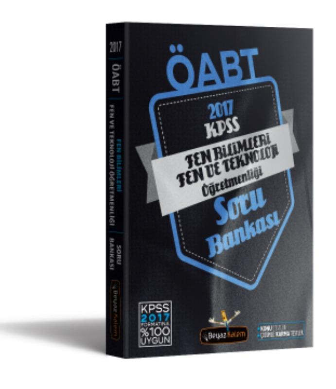 ÖABT Fen ve Teknoloji Soru Bankası Beyaz Kalem Yayınları 2017