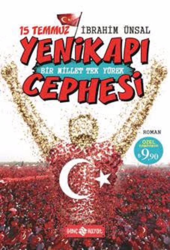 15 Temmuz Yenikapı Cephesi  Bir Millet Tek Yürek Genç Yayınları