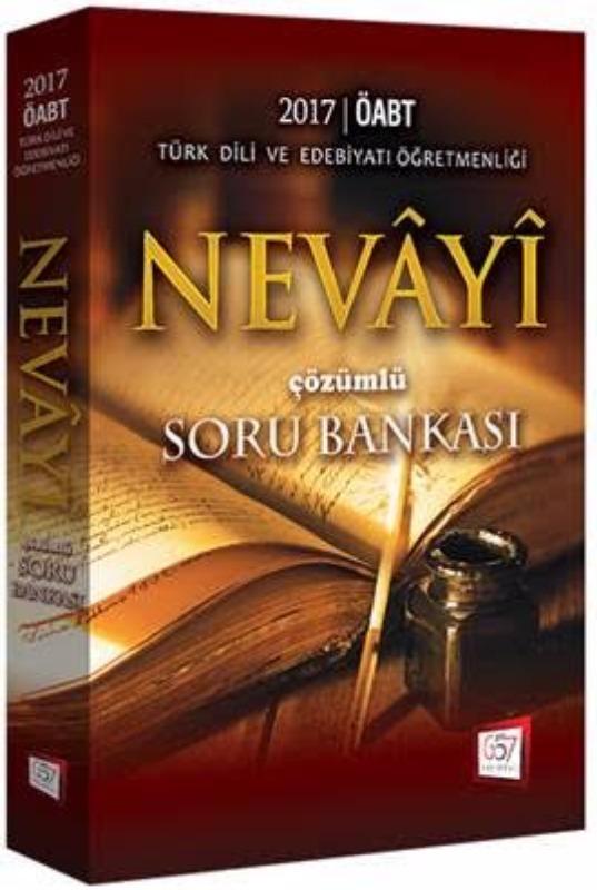 ÖABT Nevayi Türk Dili ve Edebiyatı Çözümlü Soru Bankası 657 Yayınları