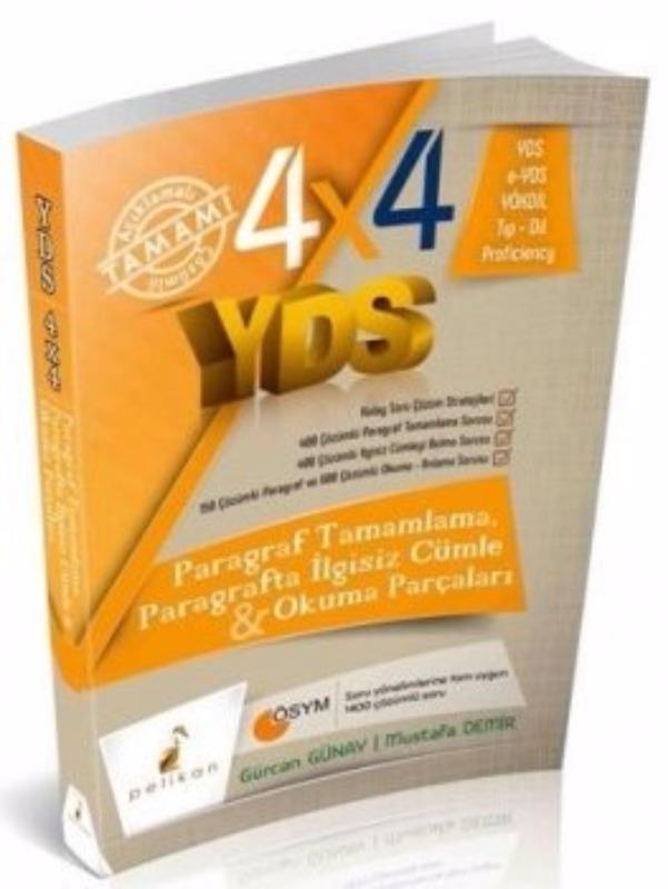 4X4 YDS Paragraf Tamamlama Paragrafta İlgisiz Cümle ve Okuma Parçaları 2. Kitap Pelikan Yayınları
