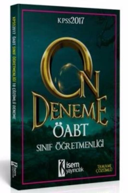 ÖABT Sınıf Tamamı Çözümlü 10 Deneme Sınavı İsem Yayınları 2017