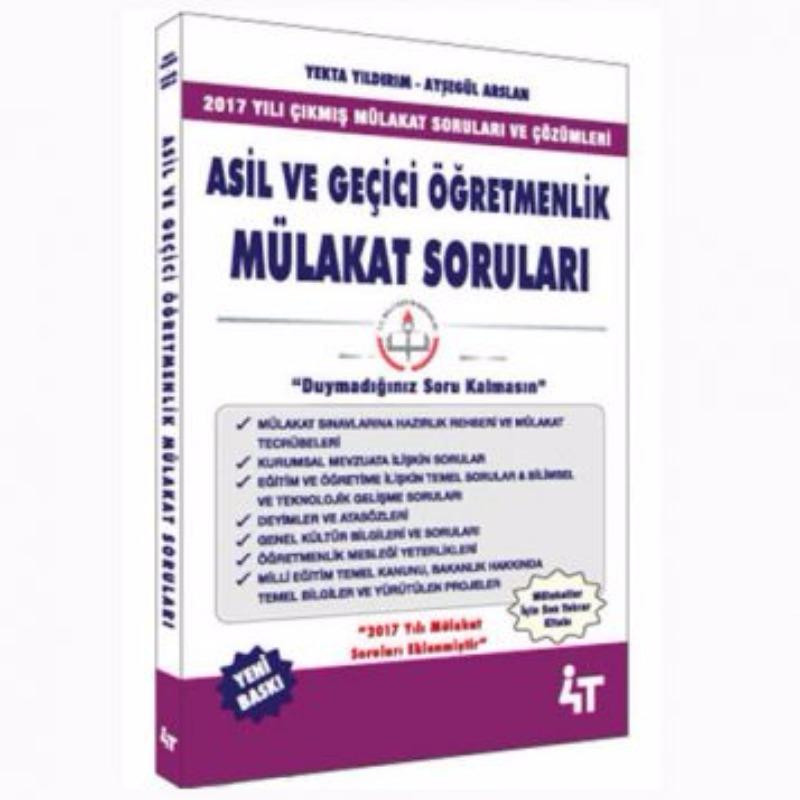 4T Yayınları Asil ve Geçici Öğretmenlik Mülakat Soruları