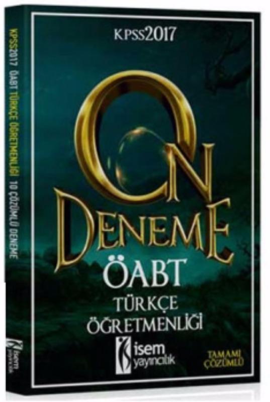 İsem Yayınları 2017 ÖABT Türkçe Tamamı Çözümlü 10 Deneme