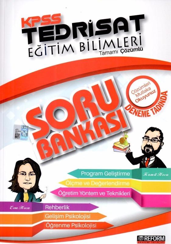 KPSS Eğitim Bilimleri Tedrisat Tamamı Çözümlü Deneme Tadında Soru Bankası Reform Akademi Yayınları 2017