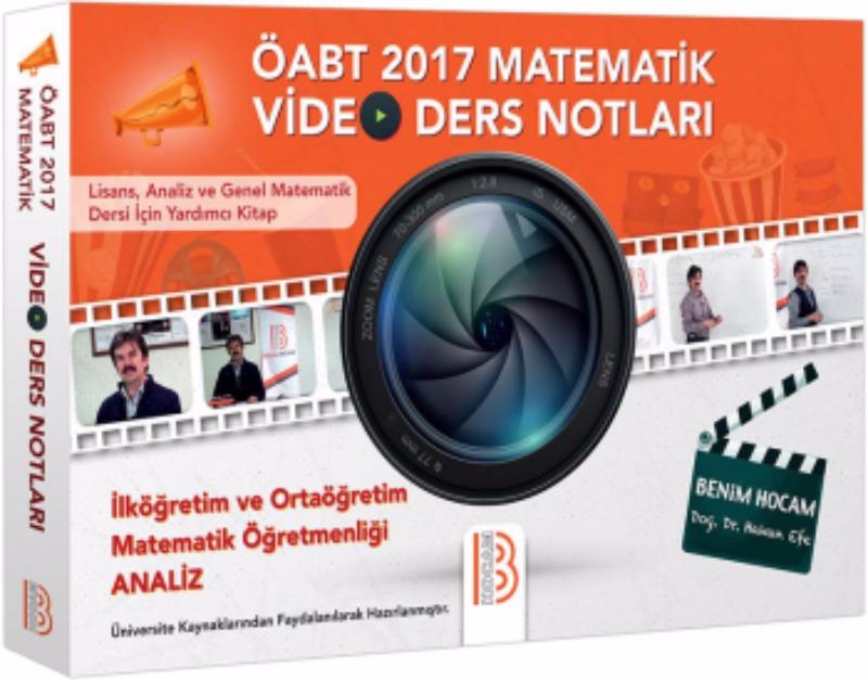 ÖABT İlköğretim ve Ortaöğretim Matematik Öğretmenliği Analiz Video Ders Notları Benim Hocam 2017