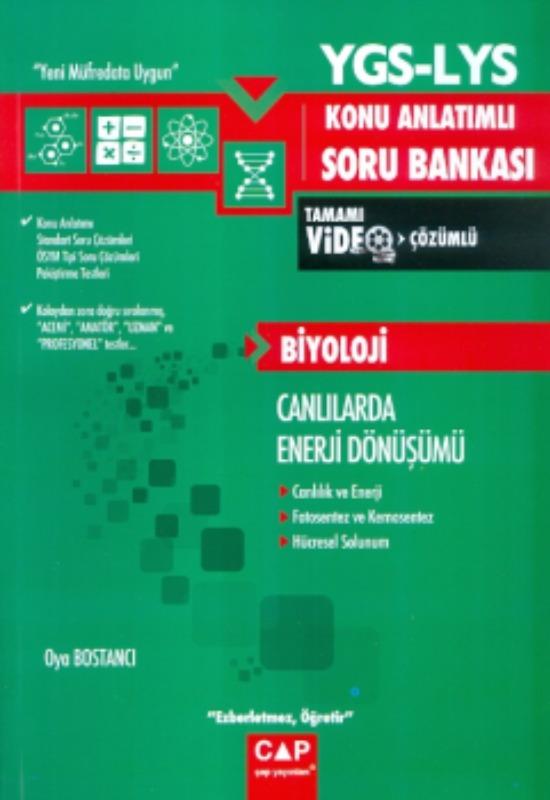 Çap Yayınları YGS LYS Biyoloji Canlılarda Enerji Dönüşümü Konu Anlatımlı Tamamı Video Çözümlü Soru Bankası