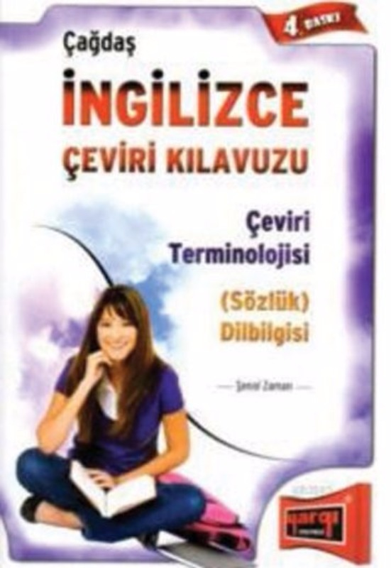 Çağdaş İngilizce Çeviri Kılavuzu ve Çeviri Terminolojisi Dilbilgisi 4. Baskı Yargı Yayınları
