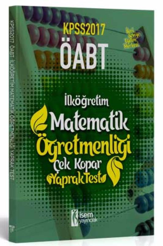 İsem Yayınları 2017 ÖABT İlköğretim Matematik Çek Kopar Yaprak Test